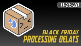 Black Friday processing delays due to COVID-19 warehouse schedule