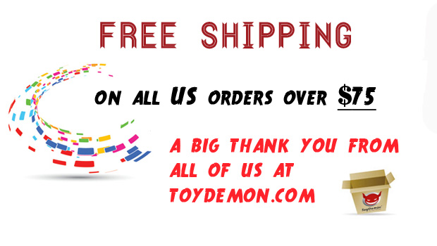 Free Shipping Now Starts at $75 at ToyDemon.com