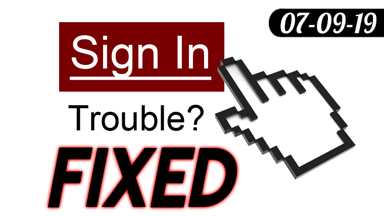 Sign In Trouble? *Fixed